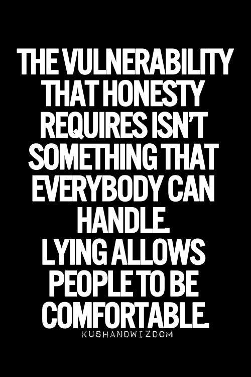 Honesty Quotes Classy Wisdom Quotes  If They Can't Handle Your Honestyare They